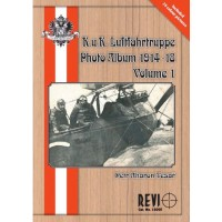 K.u.k. Luftfahrttruppe Photo Album 1914 - 18 Vol.1