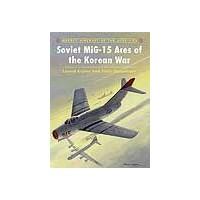 082,Soviet MiG-15 Aces of the Korean War
