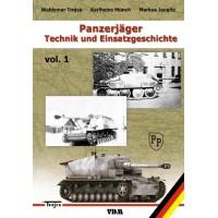 Panzerjäger-Technik und Einsatzgeschichte Band 1