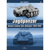 02,Jagdpanzer - German Tracked Tank Destroyers 1943-1945