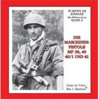 02,Die Maschinenpistolen MP 38,40,40/1 und 41