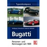 Bugatti - Personen- und Rennwagen seit 1909