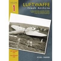 Luftwaffe Crash Archive Vol.1