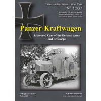1007,Panzer Kraftwagen - Armoured Cars of the German Army and Freikorps
