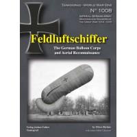 1008,Feldluftschiffer -The German Balloon Corps and Aerial Reconnaissance