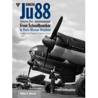 Junkers Ju 88 Vol.1- From Schnellbomber to Multi Mission Warplane
