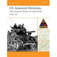 3,US Armored Divisions-The European Theater of Operations 1944-45
