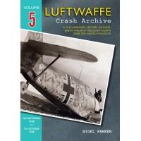 Luftwaffe Crash Archive Vol.5