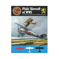 Pfalz Aircraft of WW I