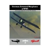 German Armored Warplanes of WW I