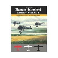 Siemens-Schuckert Aircraft of WW I