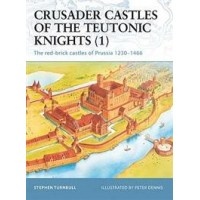 11, Crusader Castles of the Teutonic Knights (1)