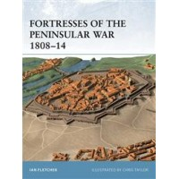 12,Fortresses of the Peninsular War 1808 - 1814