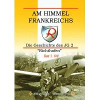 """Am Himmel Frankreichs - Die Geschichte des JG 2 """"Richthofen Band 3:1941"""