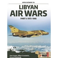 19,Libyan Air Wars Part 1 : 1973 - 1985