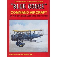 "100,""Blue Goose Command Aircraft of the USN,USMC and USCG 1911 to 1961"