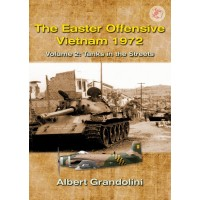 3,The Easter Offensive - Vietnam 1972 Vol.2 : Tanks in the Streets