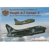 Vough A-7 Corsair II - The LTV A-7 E/H and TA-7 C/H in Hellenic Air Force Service