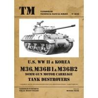 6036,U.S. WW II & Korea M36, M36B1 & M36B2 90mm Motor Gun Carriage Tank Destroyers