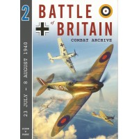 Battle of Britain Combat Archive Vol.2 : 23 July - 8 August 1940