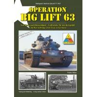 3025,Operation Big Lift 63 - Von Texas nach Deutschland -Luftbrücke für den Kriegsfall