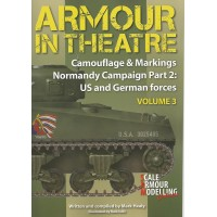 3,Armour in Theatre Normandy Campaign Part 2 : US and German Forces