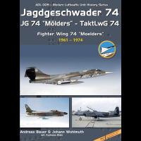 "9,Jagdgeschwader 74 - JG 74 "" Mölders"" TaktlwG 74 Teil 1 : 1961 - 1974"