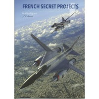 French Secret Projects 1 - Post War Fighters