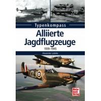 Alliierte Jagdflugzeuge 1939 - 1945