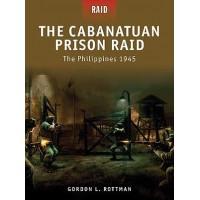 3,The Cabantuan Prison Raid - The Philippines 1945