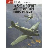 120, Ju 52/3m Bomber and Transport Units 1936 - 1941
