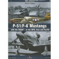 12, P-51 / F-6 Mustangs with the USAAF - into the MTO,Asia and Pacific