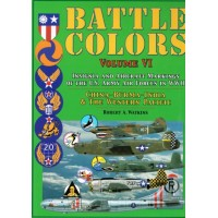 Battle Colors Vol. 6 : China - Burma - India & The Western Pacific