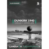 3, Dunkirk 1940 , Through a German Lens