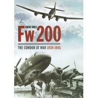 Focke Wulf FW 200 Condor at War 1939 - 1945