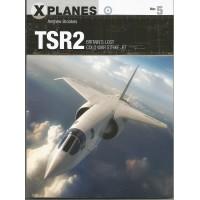 5, TSR2 - Britain`s Cold War Strike Jet