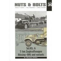 39, Sd.Kfz. 6 - 5 ton Zugkraftwagen,Büssing - NAG and Variants
