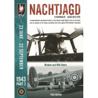 Nachtjagd Combat Archive 1943 Vol.2 : 23 June - 22 September 1943