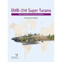 EMB - 314 Super Tucano
