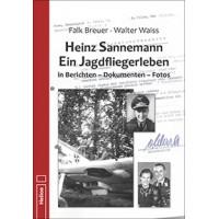 Heinz Sannemann - Ein Jagdfliegerleben (Jagdgeschwader Udet)